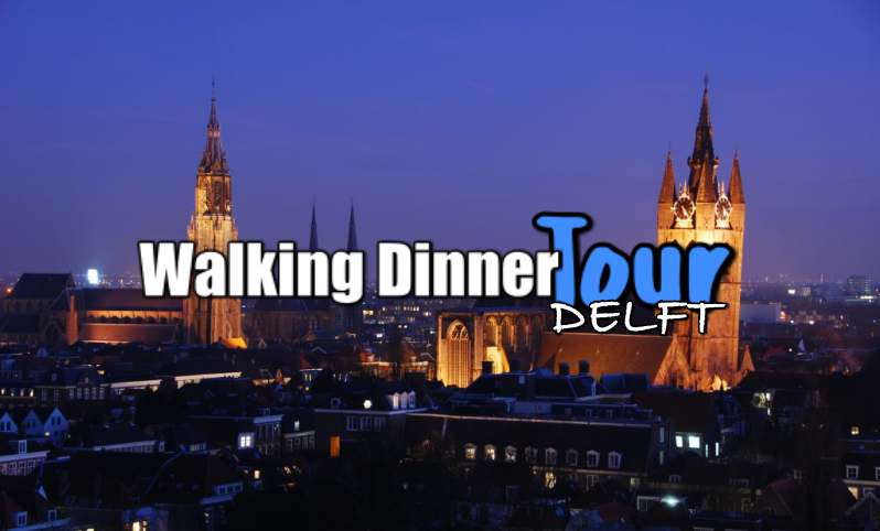 Walking Dinner Tour Delft